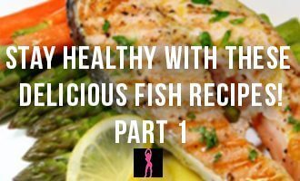 Healthy Fish Recipes for Beginners – Part 1