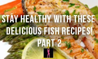 Healthy Fish Recipes for Beginners – Part 2