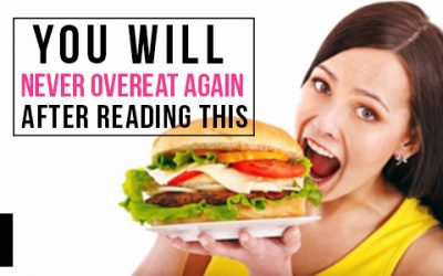 7 Reasons You Are Overeating and How to Prevent It