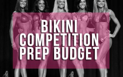 Bikini Competition Prep – Budget and All the Costs Explained