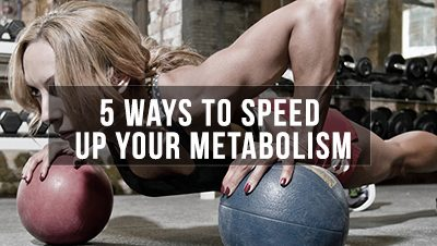 How to Speed Up Metabolism: 5 Foolproof Ways You Must Know About