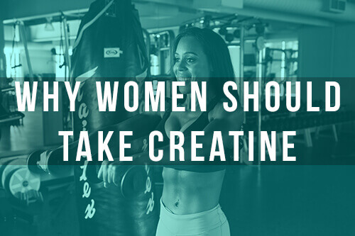 Creatine Benefits for Women and Why You Should Be Taking It