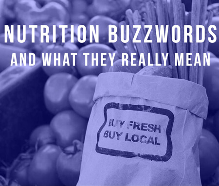 Toronto Dietitian's List of Most-Overused Nutrition Buzzwords