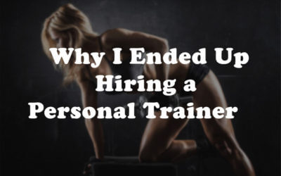 Five Reasons Why a Personal Trainer Needs Personal Training