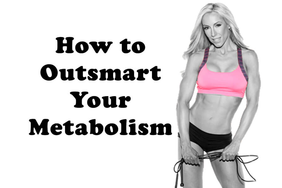 How to Outsmart Your Metabolism – Diet that Actually Works