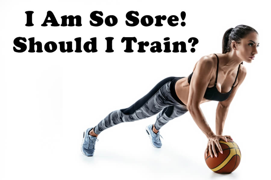 Training when sore